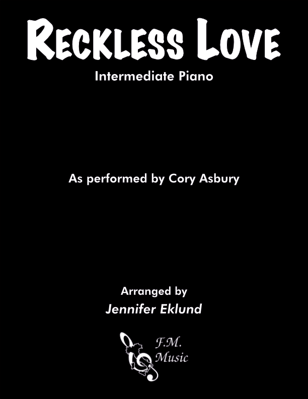 Reckless Love (Intermediate Piano)