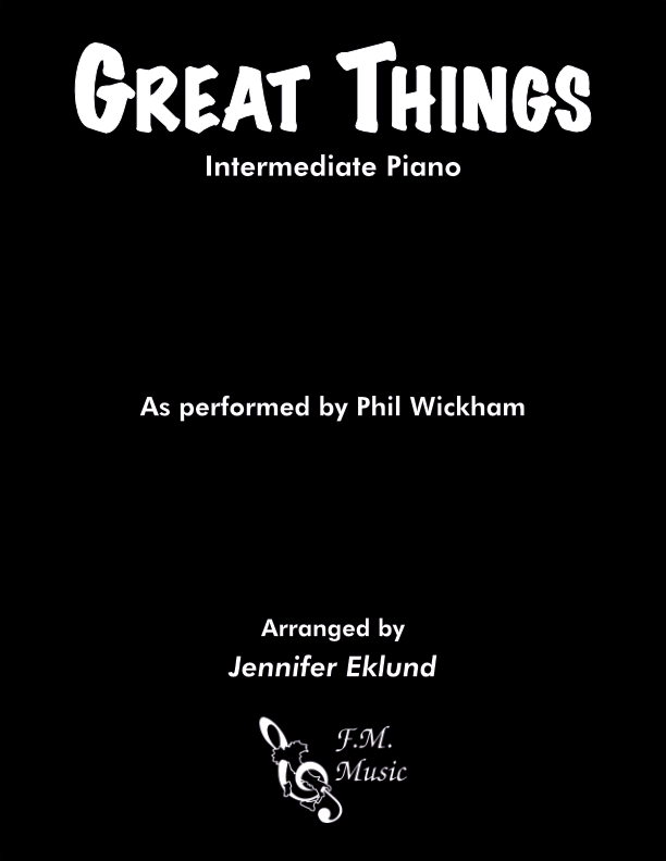 Great Things (Intermediate Piano)