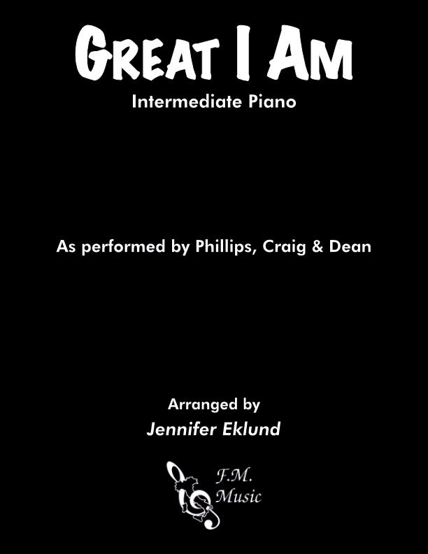 Great I Am (Intermediate Piano)