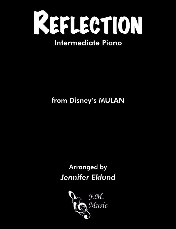 Reflection (from Mulan) (Intermediate Piano)