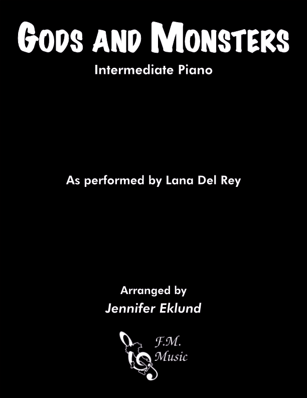 Gods and Monsters (Intermediate Piano)