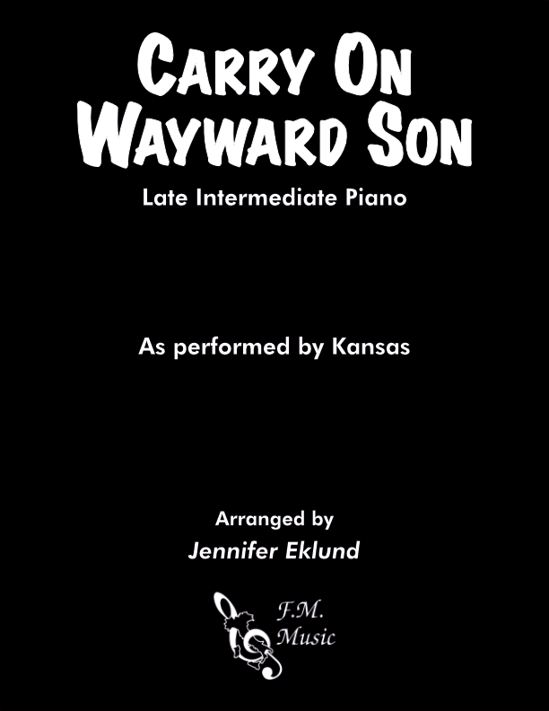 Carry On Wayward Son (Late Intermediate Piano)