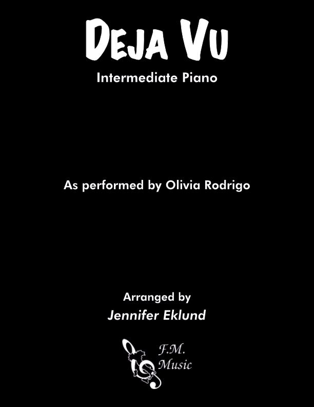 Deja Vu (Intermediate Piano)