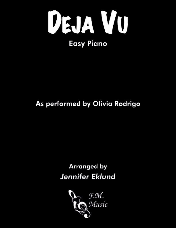 Deja Vu (Easy Piano)