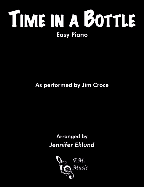 Time in a Bottle (Easy Piano)