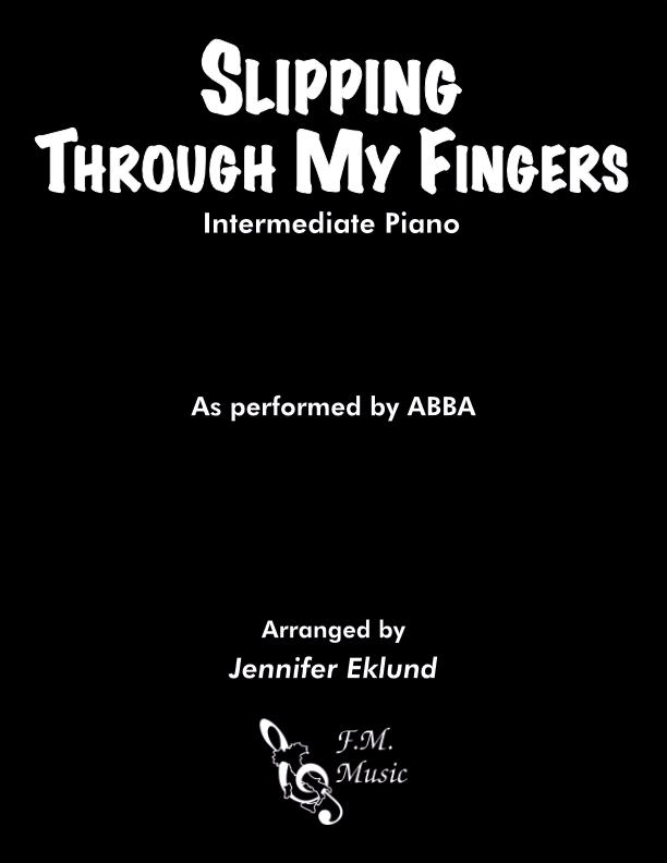Slipping Through My Fingers (Intermediate Piano)