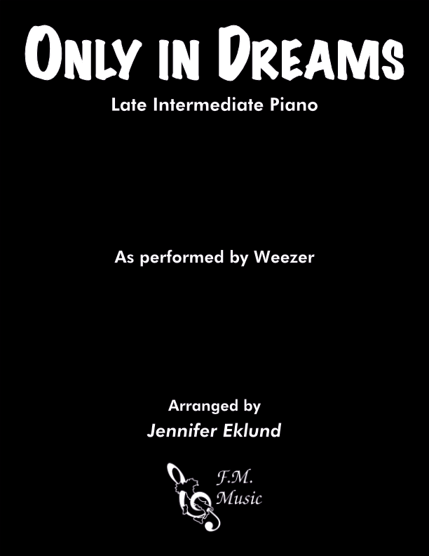 Only in Dreams (Late Intermediate Piano)