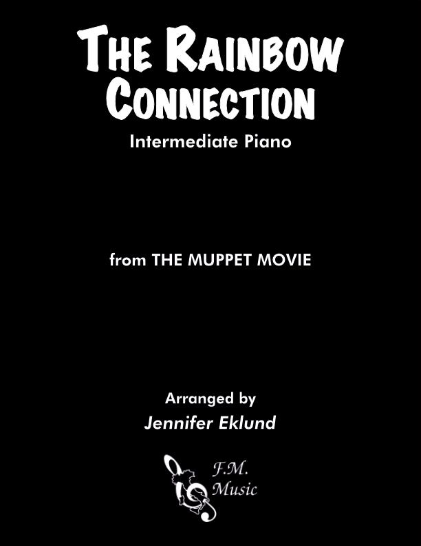 The Rainbow Connection (Intermediate Piano)