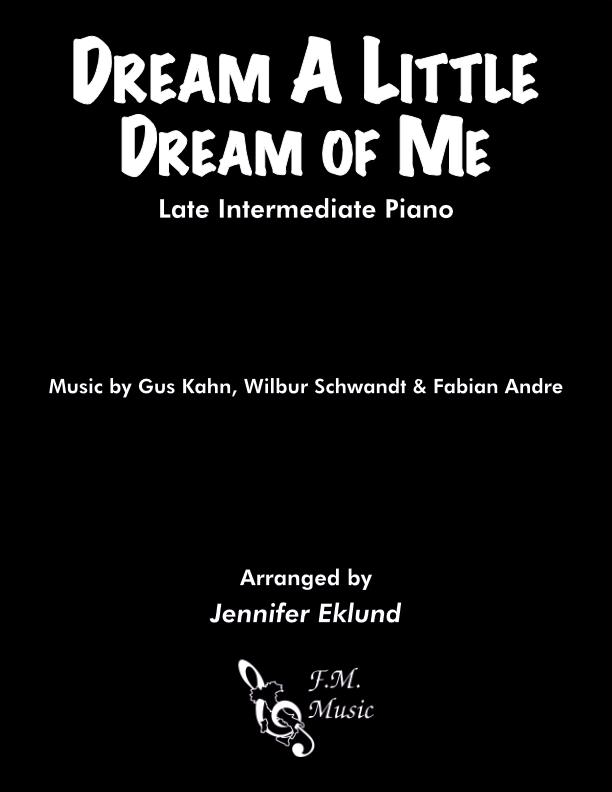 Dream a Little Dream of Me (Late Intermediate Piano)