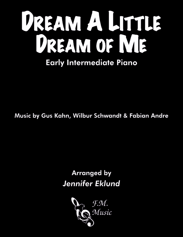 Dream a Little Dream of Me (Early Intermediate Piano)
