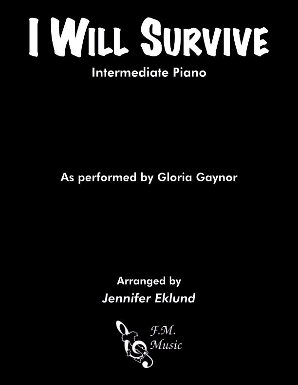 I Will Survive (Intermediate Piano)