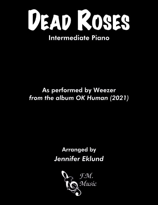 Dead Roses (Intermediate Piano)