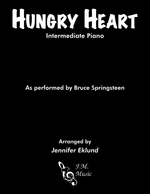 Hungry Heart (Intermediate Piano)