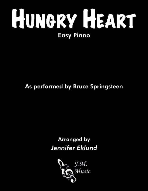 Hungry Heart (Easy Piano)