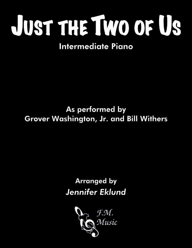 Just the Two of Us (Intermediate Piano)