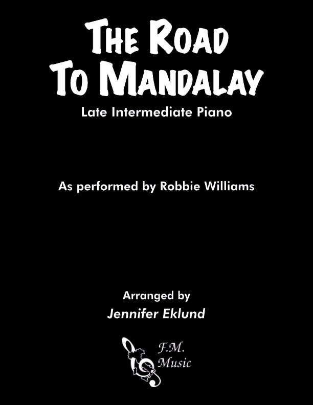 The Road to Mandalay (Late Intermediate Piano)