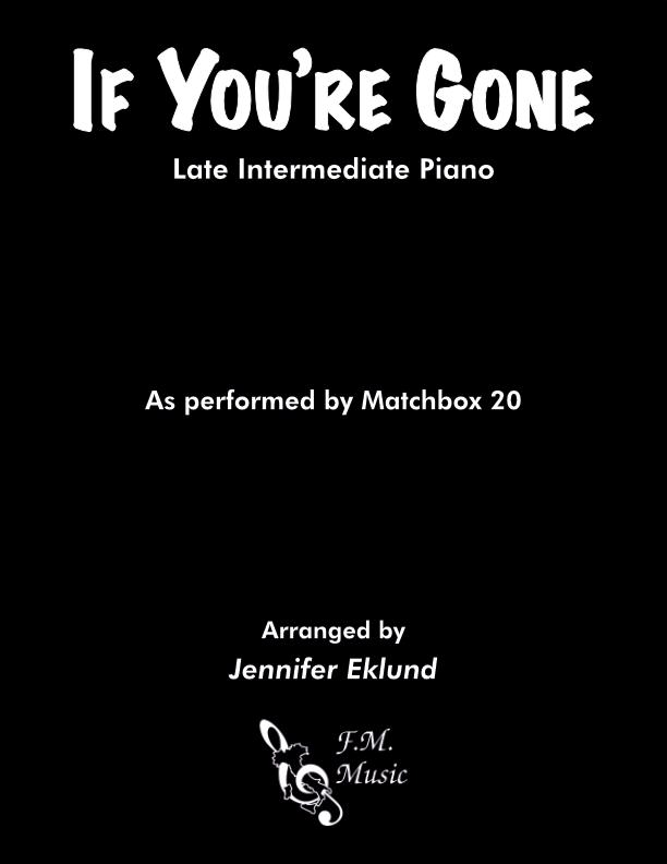 If You're Gone (Late Intermediate Piano)
