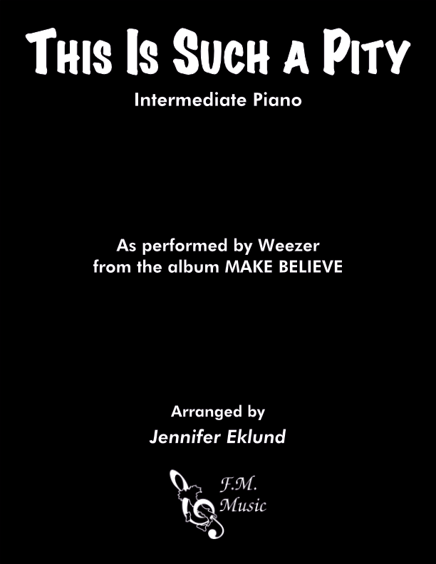 This Is Such a Pity (Intermediate Piano)