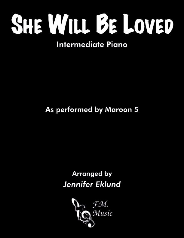 She Will Be Loved (Intermediate Piano)