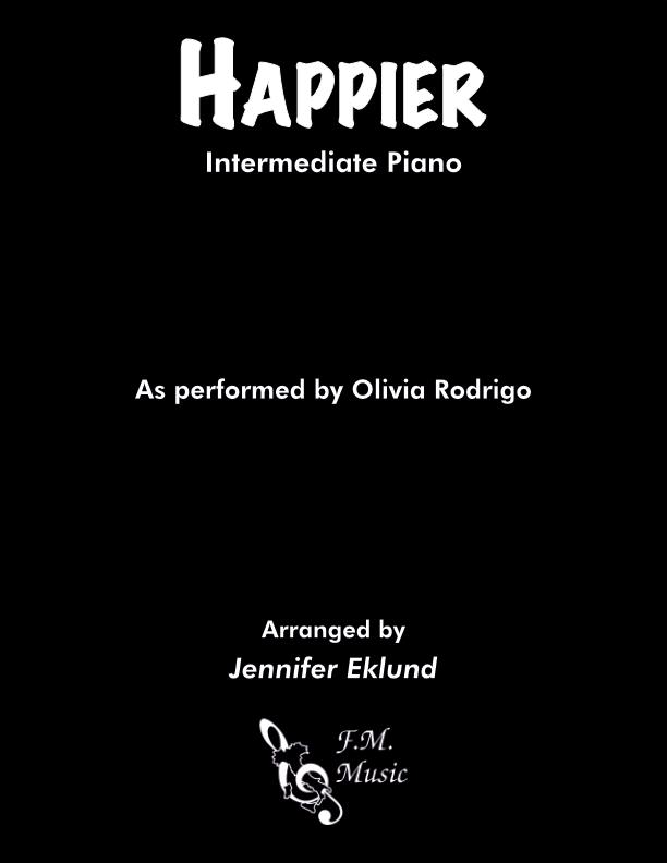 Happier (Intermediate Piano)