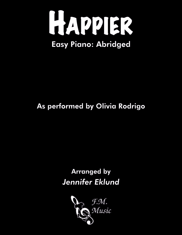 Happier (Easy Piano)