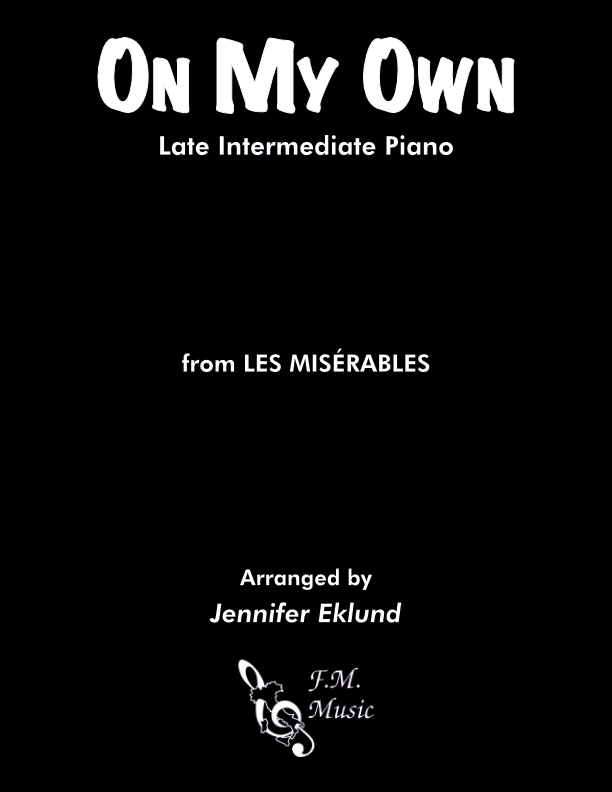 On My Own (from Les Miserables) (Intermediate Piano)