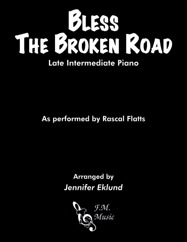 Bless The Broken Road (Late Intermediate Piano)