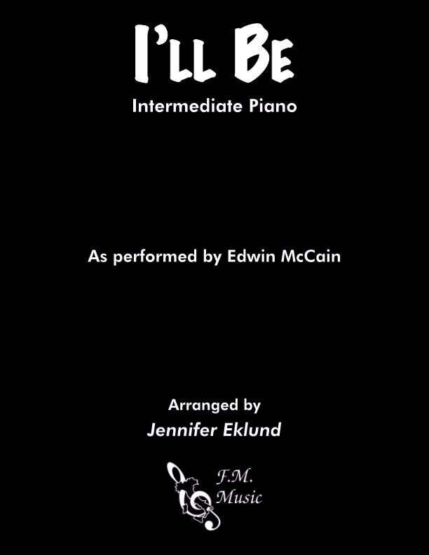 I'll Be (Intermediate Piano)