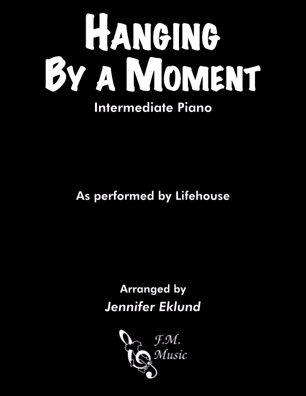 Hanging by a Moment (Intermediate Piano)
