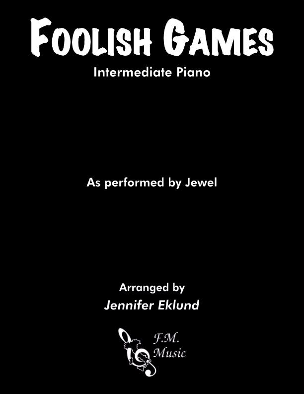 Foolish Games (Intermediate Piano)
