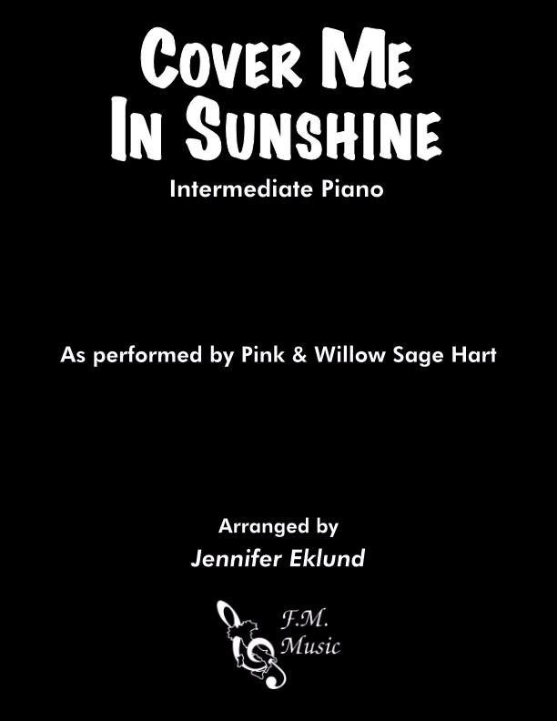 Cover Me In Sunshine (Intermediate Piano)