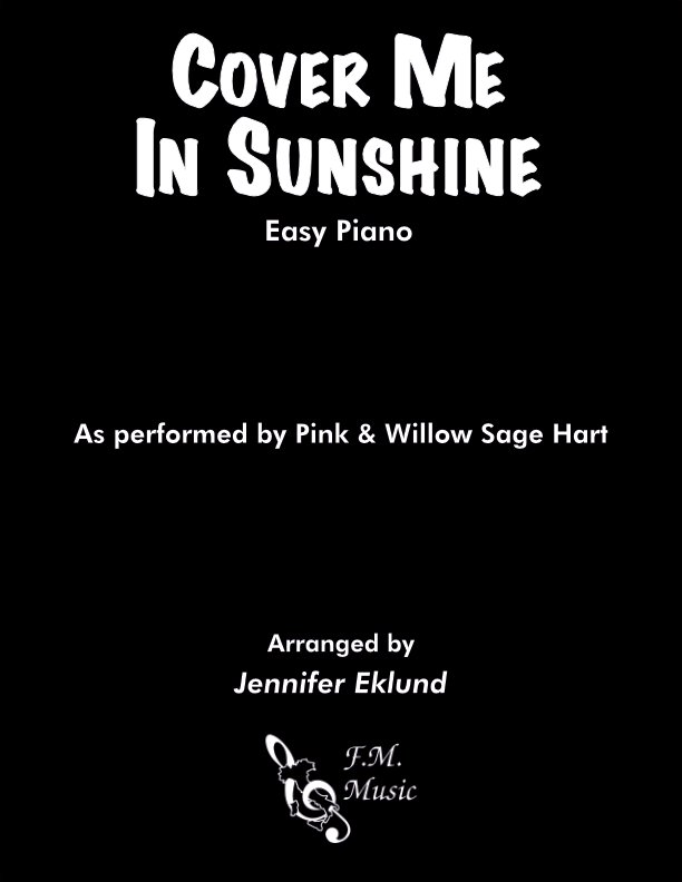 Cover Me In Sunshine (Easy Piano)