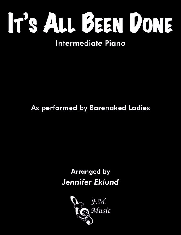 It's All Been Done (Intermediate Piano)