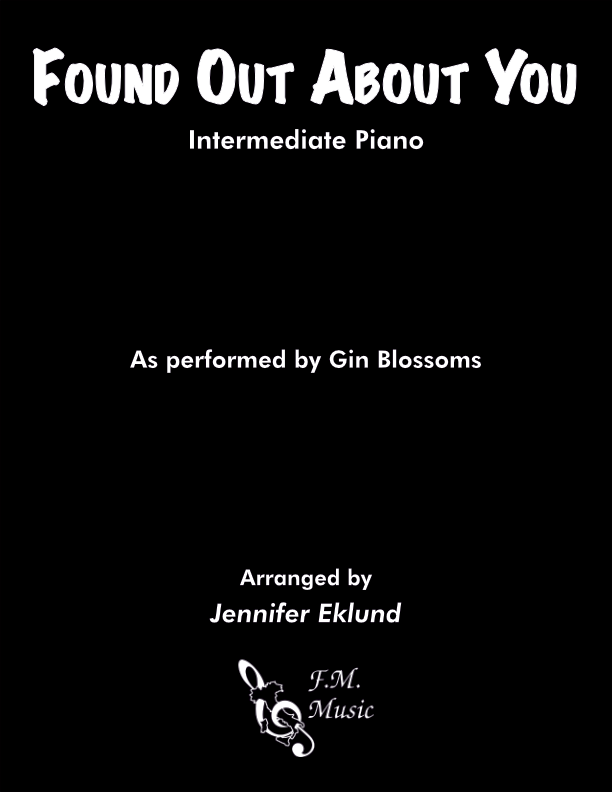 Found Out About You (Intermediate Piano)