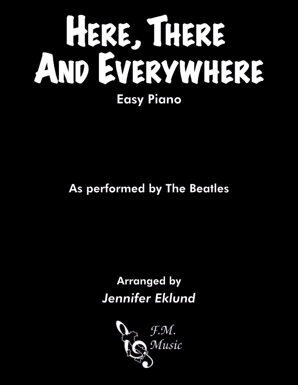 Here, There and Everywhere (Easy Piano)