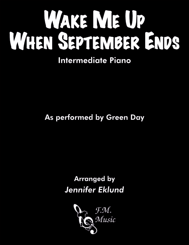 Wake Me Up When September Ends (Intermediate Piano)