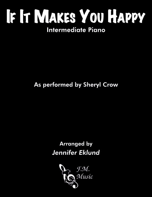If It Makes You Happy (Intermediate Piano)