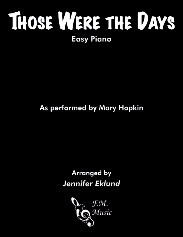 Those Were the Days (Easy Piano)