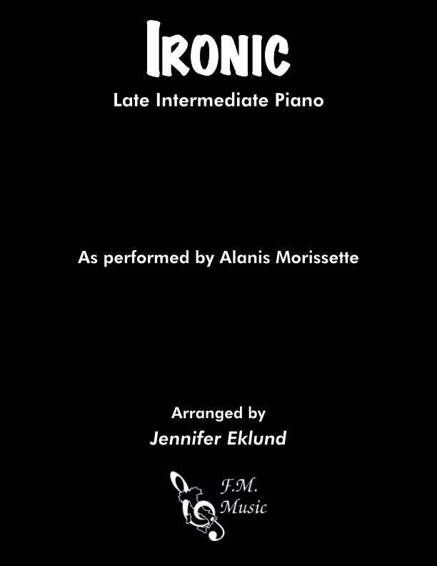 Ironic (Late Intermediate Piano)
