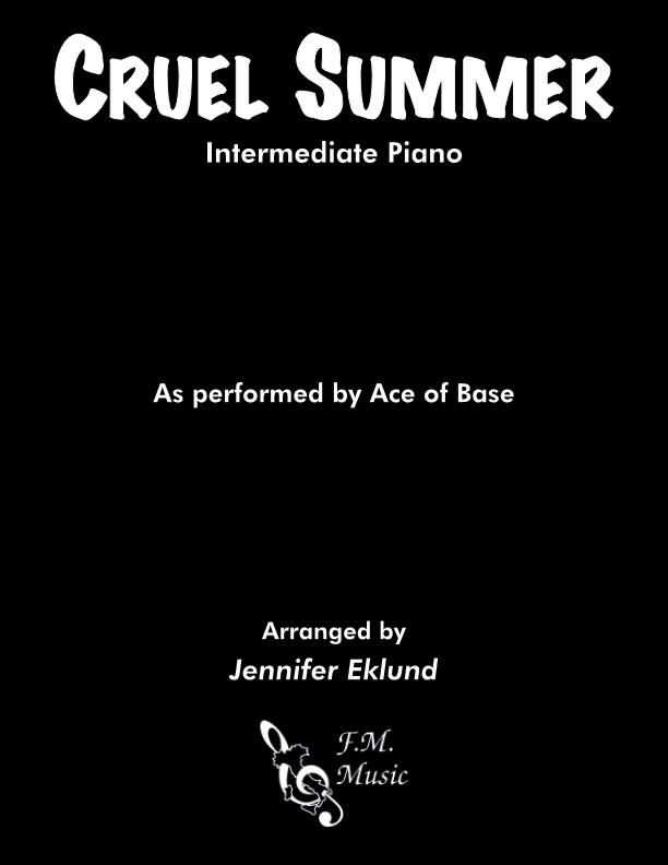Cruel Summer (Intermediate Piano)