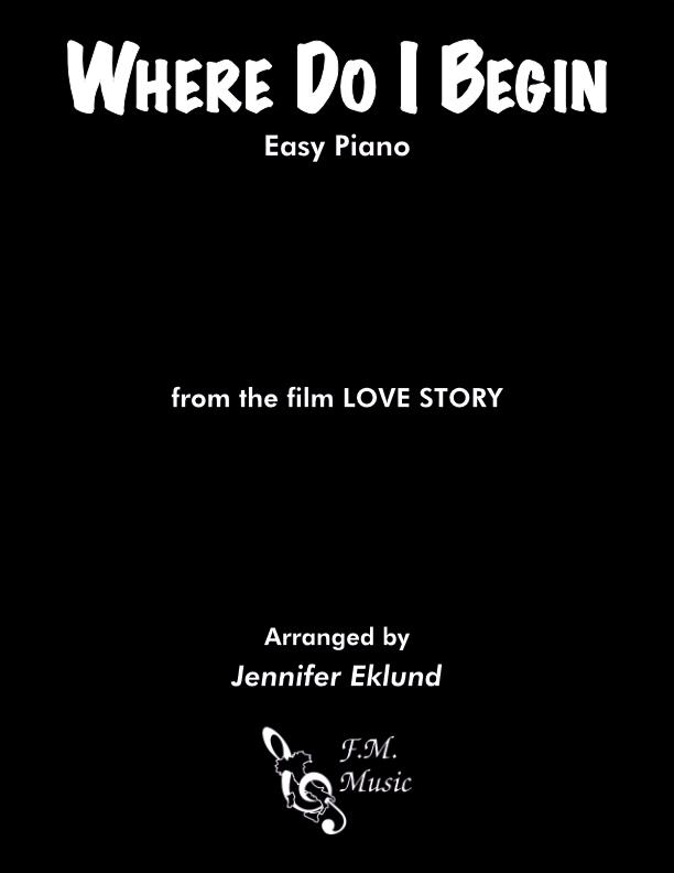 Where Do I Begin (Love Story Theme) (Easy Piano)