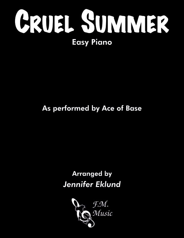 Cruel Summer (Easy Piano)