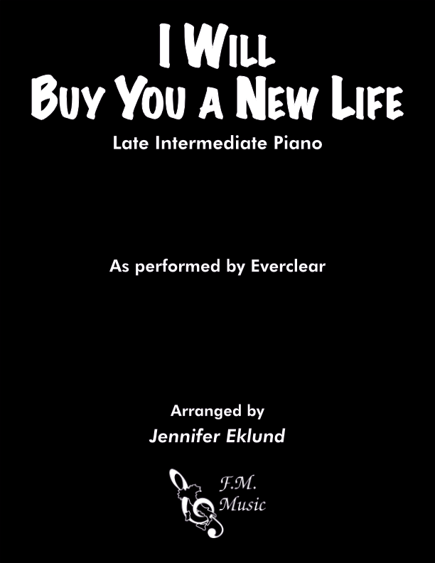 I Will Buy You a New Life (Late Intermediate Piano)