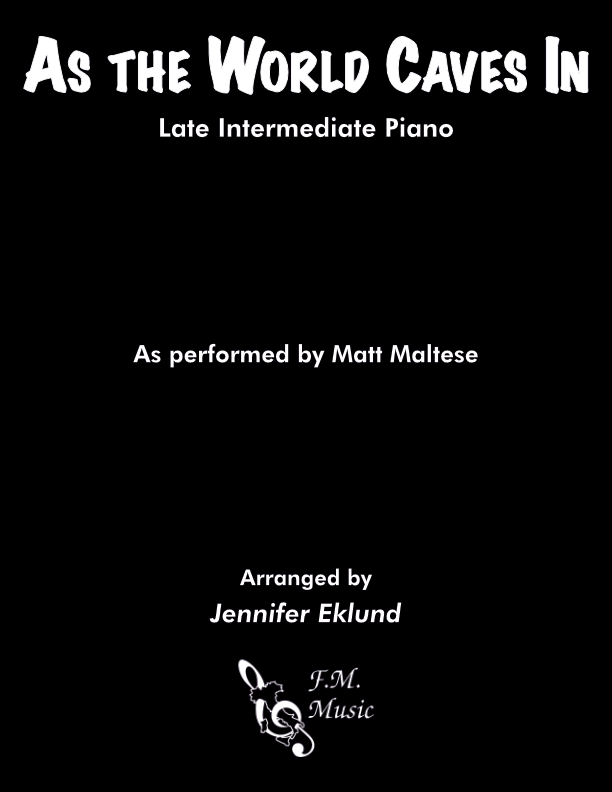 As the World Caves In (Late Intermediate Piano)