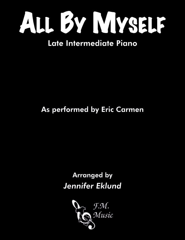 All By Myself (Late Intermediate Piano)