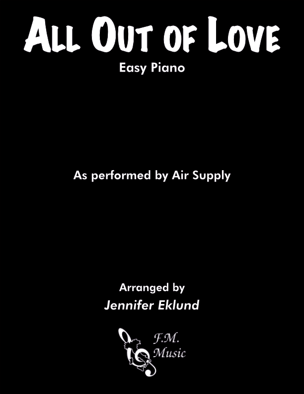 All Out of Love (Easy Piano)