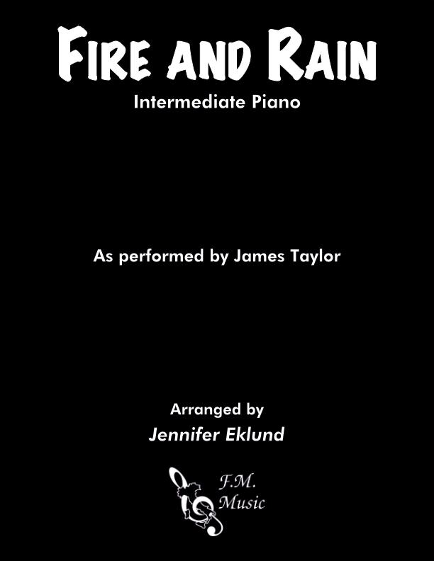 Fire and Rain (Intermediate Piano)