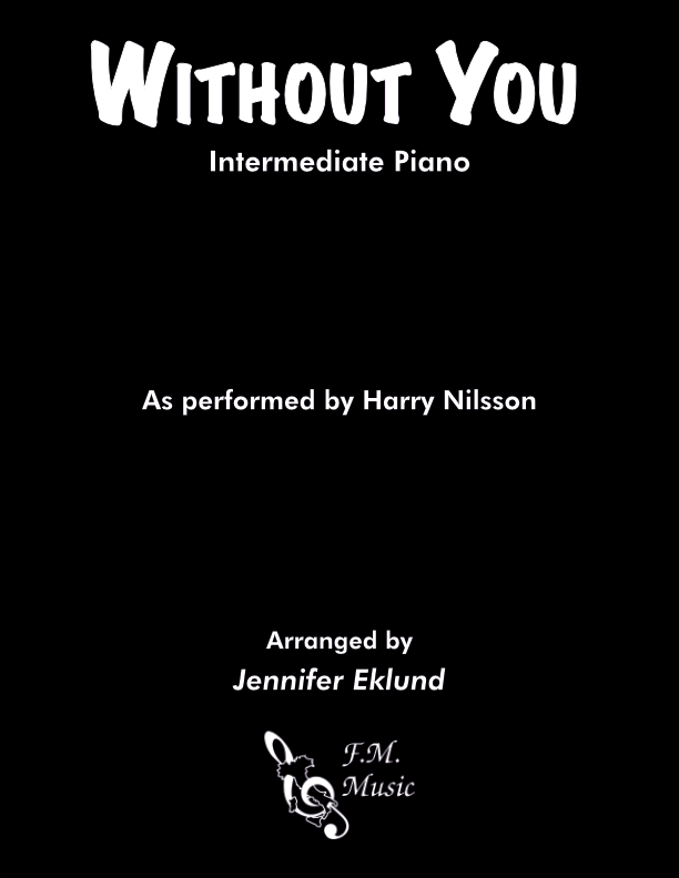 Without You (Intermediate Piano)