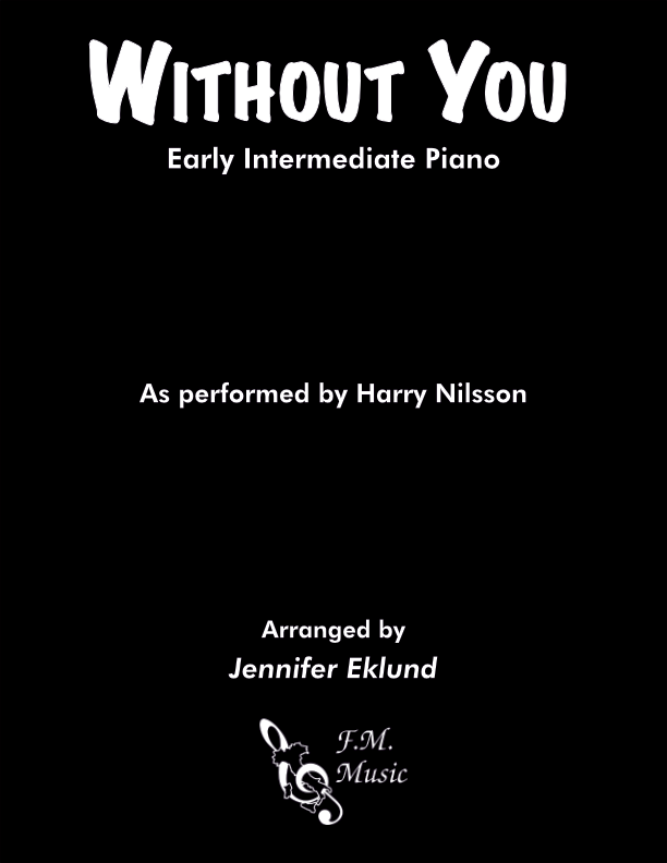Without You (Early Intermediate Piano)