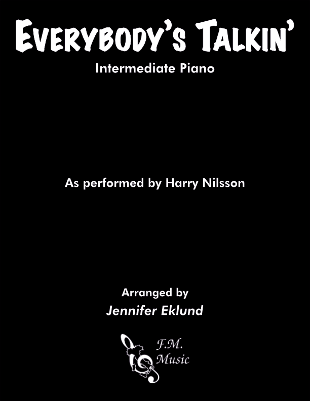 Everybody's Talkin' (Intermediate Piano)